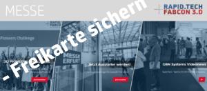 Messe: Rapid.Tech + FabCon 3.D – Erfurt @ Messe Erfurt | Erfurt | Thüringen | Deutschland