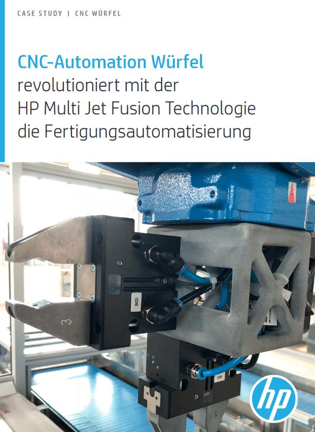 CNC-Automation Würfelrevolutioniert mit der HP Multi Jet Fusion Technologie die Fertigungsautomatisierung